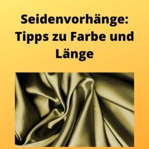Seidenvorhänge Tipps zu Farbe und Länge